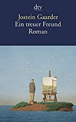 Jostein Gaarder - Ein treuer Freund