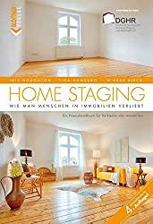 Home Staging - Wie man Menschen in Immobilien verliebt