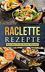 Raclette-Rezepte